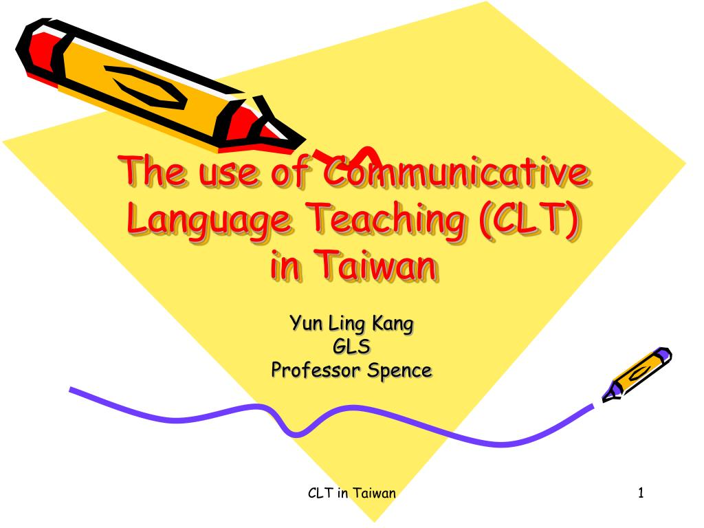 the use of communicative language teaching clt in taiwan l.