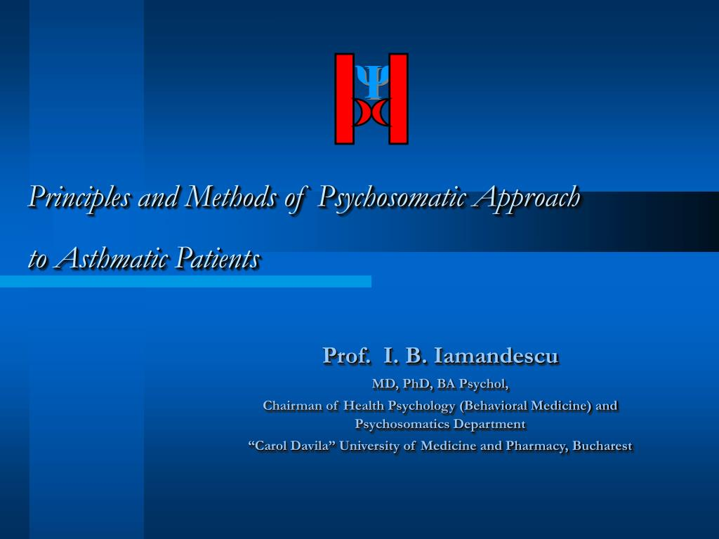 principles and methods of psychosomatic approach to asthmatic patients l.