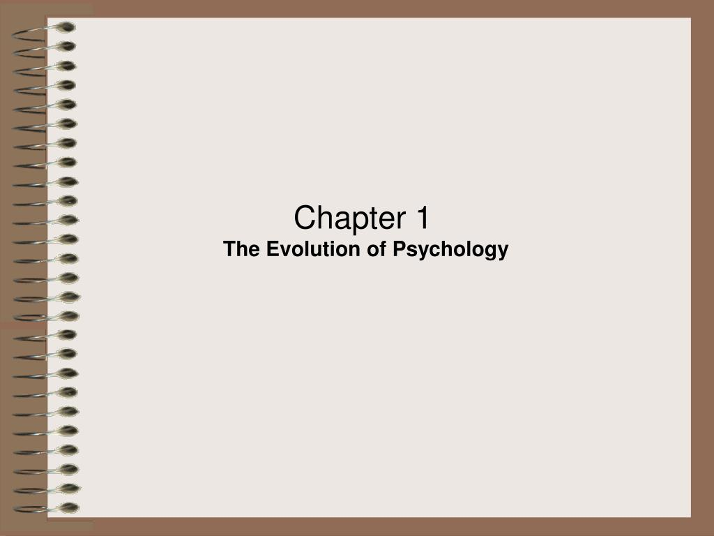 chapter 1 the evolution of psychology l.