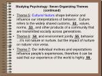 studying psychology seven organizing themes continued
