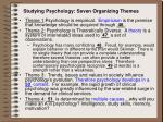 studying psychology seven organizing themes