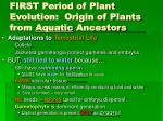first period of plant evolution origin of plants from aquatic ancestors32