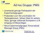ad hoc gruppe pmg