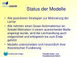 status der modelle