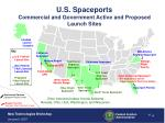 u s spaceports commercial and government active and proposed launch sites
