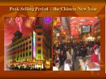 peak selling period the chinese new year