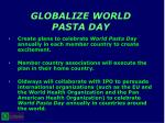 globalize world pasta day