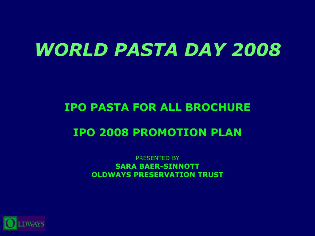 world pasta day 2008 l.
