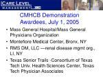 cmhcb demonstration awardees july 1 200524