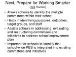 next prepare for working smarter not harder