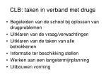 clb taken in verband met drugs