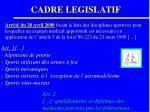 cadre legislatif8