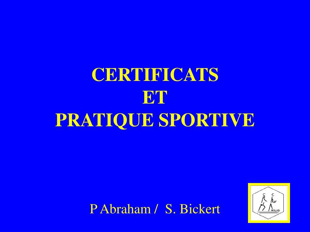 certificats et pratique sportive l.