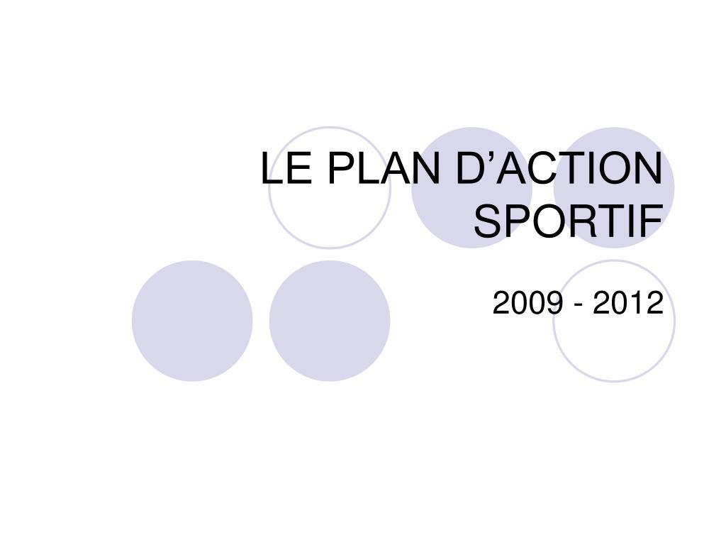 le plan d action sportif l.