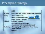preemption strategy