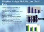 wireless high arpu low churn rate