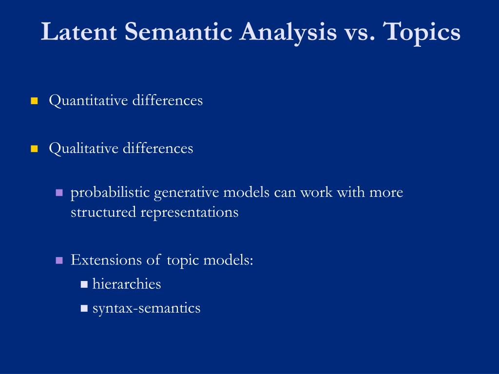 Latent Semantic Analysis vs. Topics
