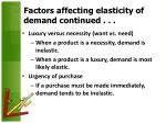 factors affecting elasticity of demand continued40