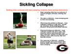sickling collapse sickling often confused with heat cramping however there are key distinctions
