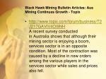 black hawk mining bulletin articles aus mining continues growth topix
