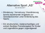 alternative sport as was soll das sein