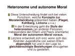 heteronome und autonome moral