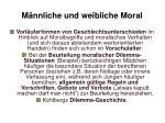 m nnliche und weibliche moral