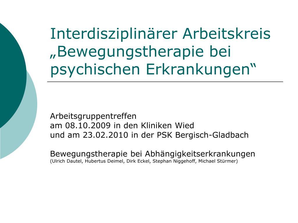 interdisziplin rer arbeitskreis bewegungstherapie bei psychischen erkrankungen l.