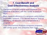 7 cost benefit and cost effectiveness analysis