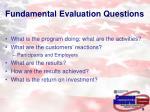 fundamental evaluation questions