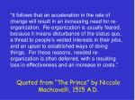 quoted from the prince by niccolo machiavelli 1515 a d
