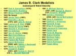 james b clark medalists subsequent nobel awards