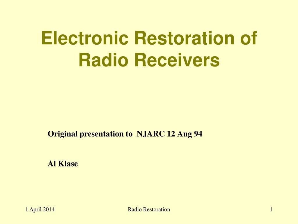 electronic restoration of radio receivers l.