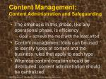 content management content administration and safeguarding