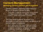 content management managing content creation and acquisition