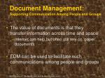 document management supporting communication among people and groups