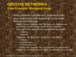 groove networks case example managing blogs