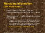 managing information data warehouses cont