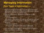 managing information four types of information cont