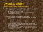 owens minor case example data warehousing cont
