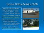typical sales activity 2008