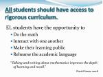 all students should have access to rigorous curriculum
