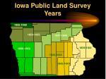iowa public land survey years