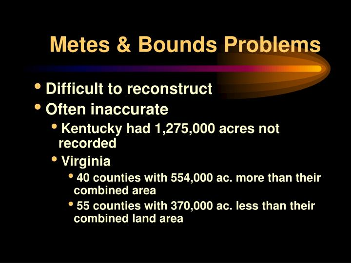 what does metes and bounds mean