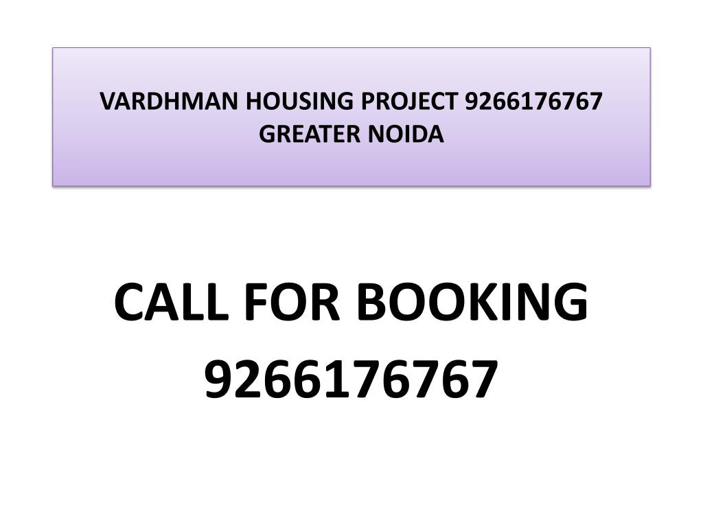 vardhman housing project 9266176767 greater noida l.