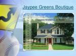 jaypee greens boutique