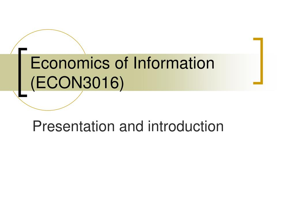 economics of information econ3016 l.