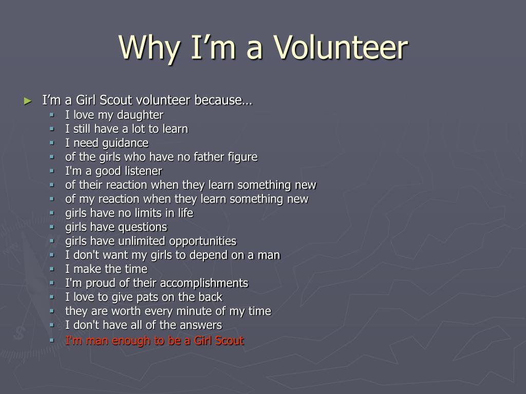 why i m a volunteer l.