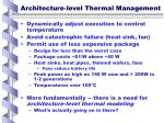 architecture level thermal management