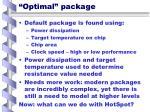 optimal package